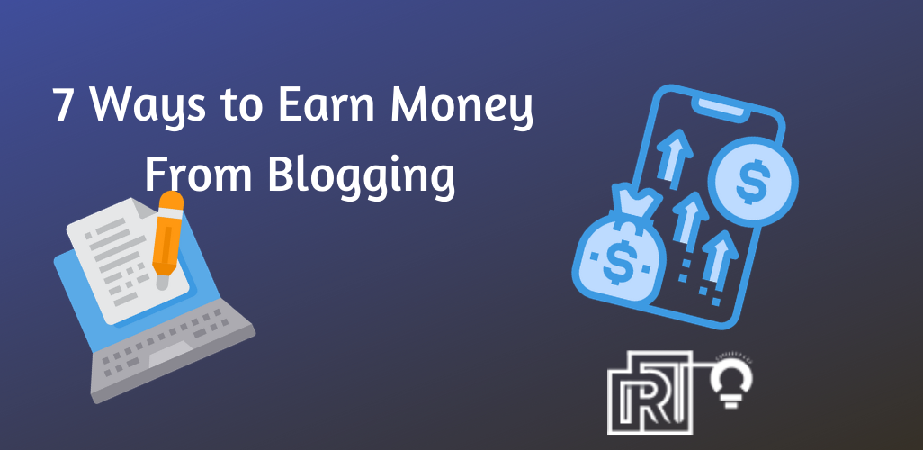 Earn Money From Blogging