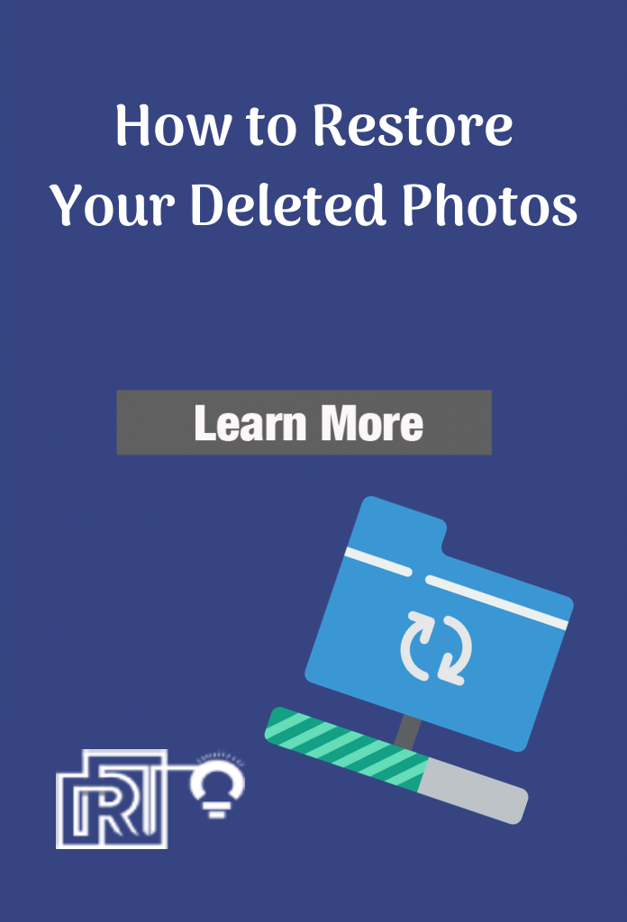 Restore Your Deleted Photos